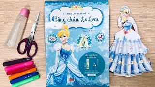 Khéo tay hay làm, công chúa lọ lem bằng giấy - Đồ chơi thay váy đầm cho công chúa (Chim Xinh)