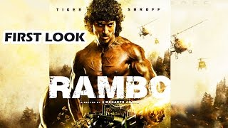 Tiger Shroff's Rambo FIRST Look Out - Sylvester Stallone's Rambo Remake