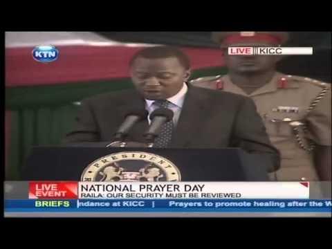 President Uhuru Kenyatta's speech during the westgate attack National prayers