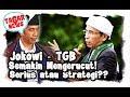 TGB Mengerucut dalam Bursa Cawapres Jokowi, Serius Atau Hanya Bagian dari Strategi
