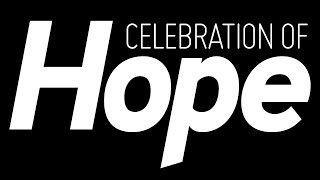"[LIVE] Watch Now! The Celebration of Hope Day 3 ""The Reality of Hope"""
