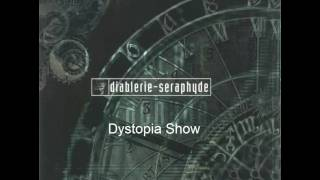 Watch Diablerie Dystopia Show video
