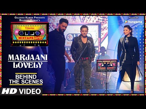Making Of Marjaani/Lovely Song | T-Series Mixtape Punjabi | Sukhwinder Singh & Kanika Kapoor