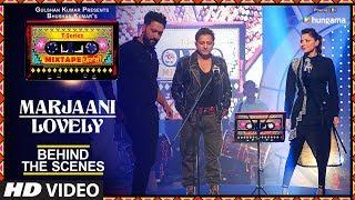 Making Of Marjaani/Lovely Song   T Series Mixtape Punjabi   Sukhwinder Singh & Kanika Kapoor