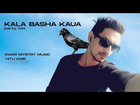 Kala basha kouwa remix- HiTu Kmr
