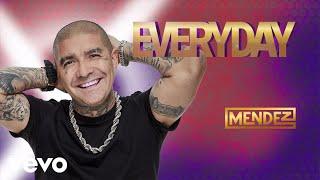 Mendez - Everyday (Audio)