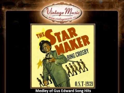 Bing Crosby -- Medley of Gus Edward Song Hits (The Star Maker - 1939) (B.S.O - O.S.T)