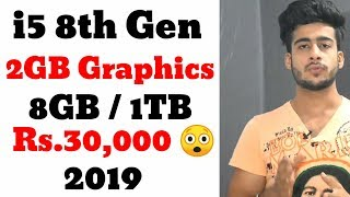 Best i5 budget laptop for gaming & video editing under 30000 in July 2019 in hindi