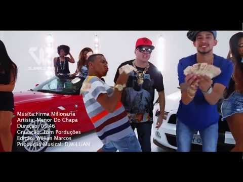 DJ Willian Feat Menor Do Chapa - Firma Milionária (Clip 2014 Remix)