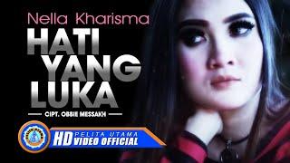 Download Lagu Nella Kharisma - Hati Yang Luka (Official Music Video) Gratis STAFABAND