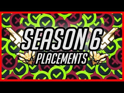 OVERWATCH SEASON 6 PLACEMENTS!!!