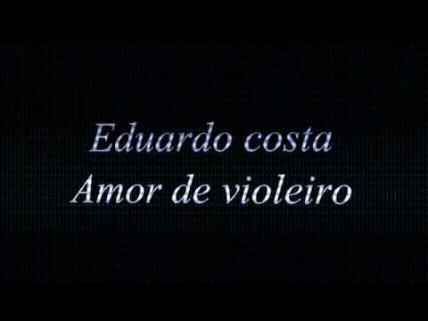 Amor De Violeiro Eduardo Costa Flauta Doce Com Notas video