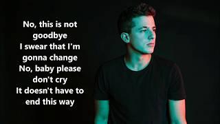 Download Lagu Charlie Puth - If You Leave Me Now lyrics Gratis STAFABAND