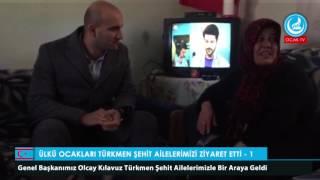 Ülkü Ocakları Türkmen Şehit Ailelerimizi Ziyaret Etti - 1