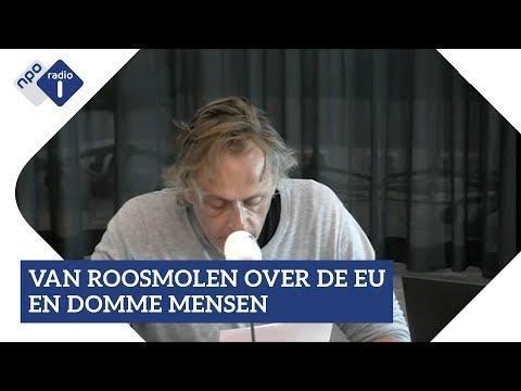 Marcel van Roosmalen over de EU en domme mensen | NPO Radio 1
