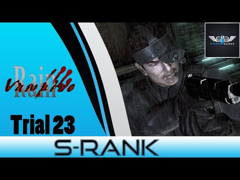 Vampire Rain - Trial 23 - S Rank - WalkThrough