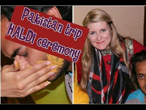 Pakistan Trip pre wedding Haldi ceremony