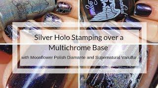 Moonflower Polish Diamante - Supernatural Varulfur - Untried Polish Challenge - Holo Nail Stamping