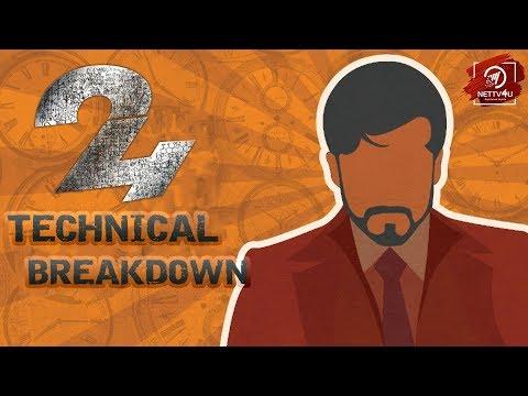 24 Technical Breakdown - Tamil | Suriya | Samantha | AR Rahman | Vikram K Kumar