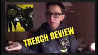 TRENCH REVIEW | Twenty One Pilots Album Review