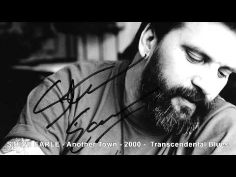 Steve Earle - Another Town