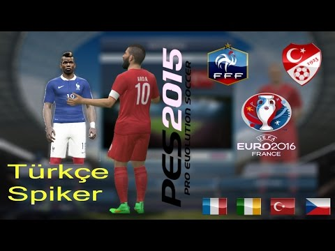 France - Turkey • UEFA EURO 2016 • Pes2015 Gameplay•Türkçe Spiker № 2