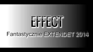 EFFECT- Fantastycznie EXTENDED 2014 DISCO POLO