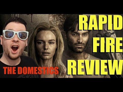 The Domestics Is AWESOMELY APOCALYPTIC - RAPID FIRE REVIEW (NO SPOILERS)