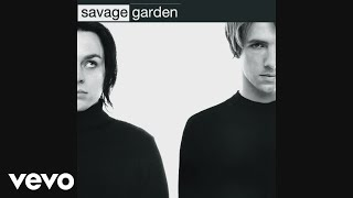 Savage Garden - Truly Madly Deeply (Audio)