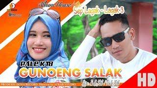 download musica PALE KTB - GUNOENG SALAK House Sep Lagak-Lagak 3 Quality 2018
