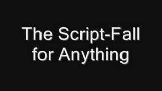 Watch Script Fall For Anything video
