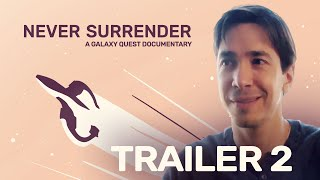 Galaxy Quest Documentary | Never Surrender Trailer #2