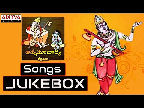 Annamacharya Keerthanalu || Telugu Devotional Songs Jukebox || Nitya Santhoshini video