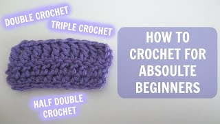 Download How to Crochet for Absolute Beginners: Part 2 3Gp Mp4