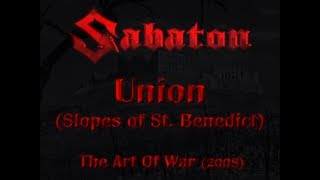 Watch Sabaton Union (slopes Of St. Benedict) video