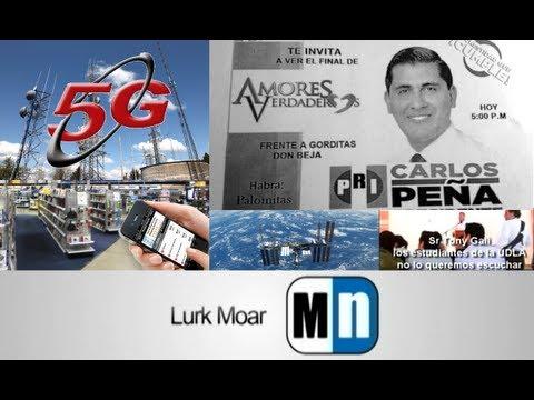 Lurk Moar 13 05 13 - Internet Móvil 5G, Showrooming, Candidato de telenovela, Linux en el espacio