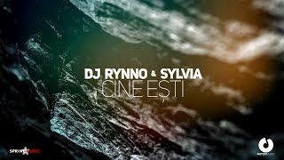 Dj Rynno & Sylvia - Cine esti