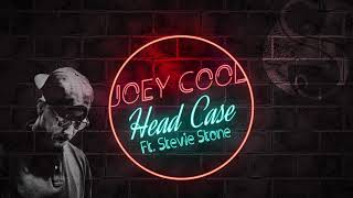 Joey Cool - Head Case Ft. Stevie Stone | OFFICIAL AUDIO