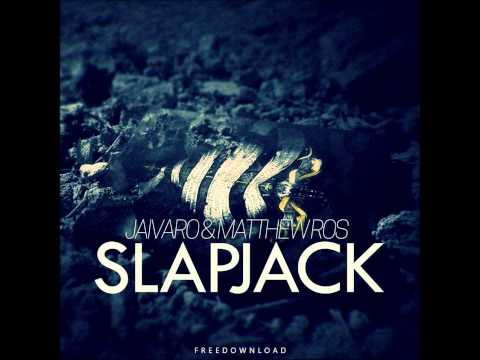 JAIVARO & Matthew Ros - SLAPJACK (Original Mix) [FREE DOWNLOAD] *Supported by Kerafix & Vultaire* #1