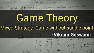 [HINDI] Game Theory - Mixed Strategy without Saddle Point