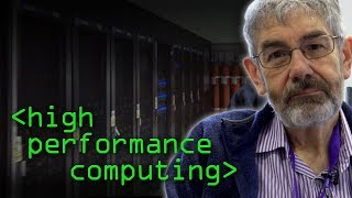 High Performance Computing (HPC) - Computerphile