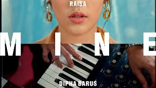 Raisa Dipha Barus Mine Day Night Official Music Audio