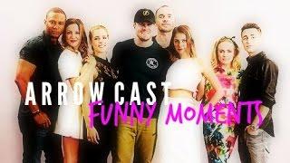 arrow cast + funny moments