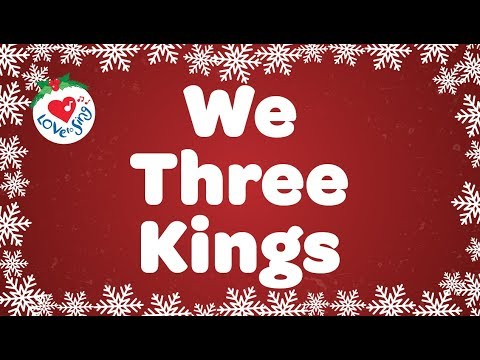 We Three Kings with Lyrics | Christmas Carol & Song | Children Love to Sing