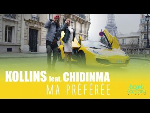 KOLLINS Ft. CHIDINMA - Ma Préférée (Official Video)