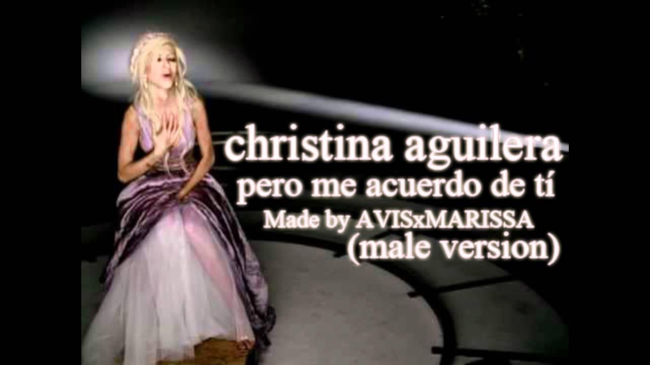 Christina Aguilera - Pero Me Acuerdo De Tí (Official Music ...