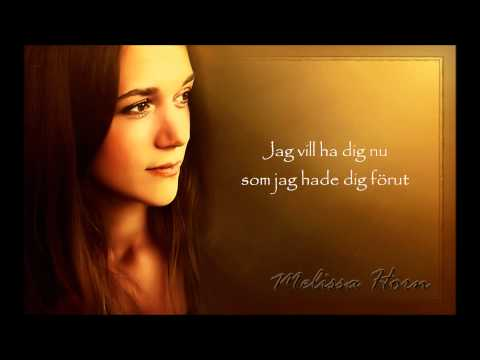 Melissa Horn - Som Jag Hade Dig Forut
