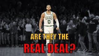 Are the Boston Celtics the Real Deal?