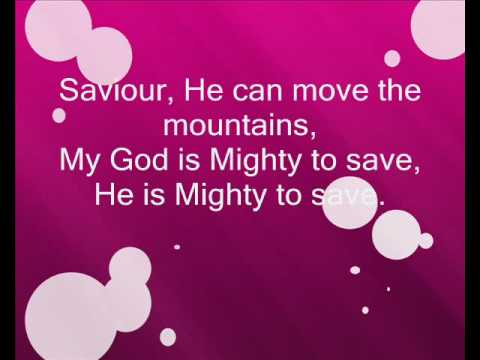 Mighty to save hillsong with lyrics