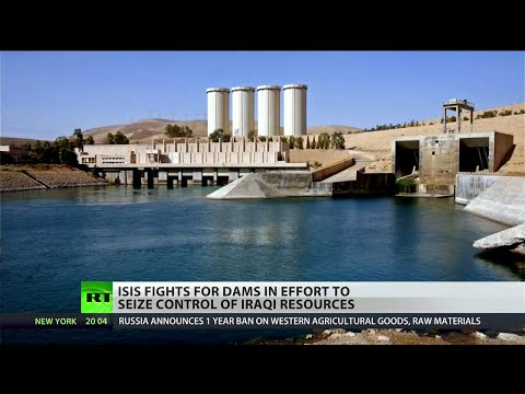 Water War: Jihadists fight for control over Iraq's largest dams